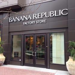 Find Banana Republic Factory Outlet Locations * Store locations can change frequently. Please check directly with the retailer for a current list of locations before your visit.