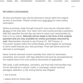 2/24/17 — UPDATE: Forever 21 is now accepting returns in store for your money back and not just store credit. Check with your local Forever 21 before purchasing to confirm but I have seen multiple signs in multiple stores sharing this information!