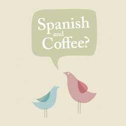 Spanish and Coffee Private Spanish…