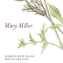 Mary Miller Homöopathie