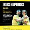 Photo de Théatre : Trois Ruptures de Rémi De Vos
