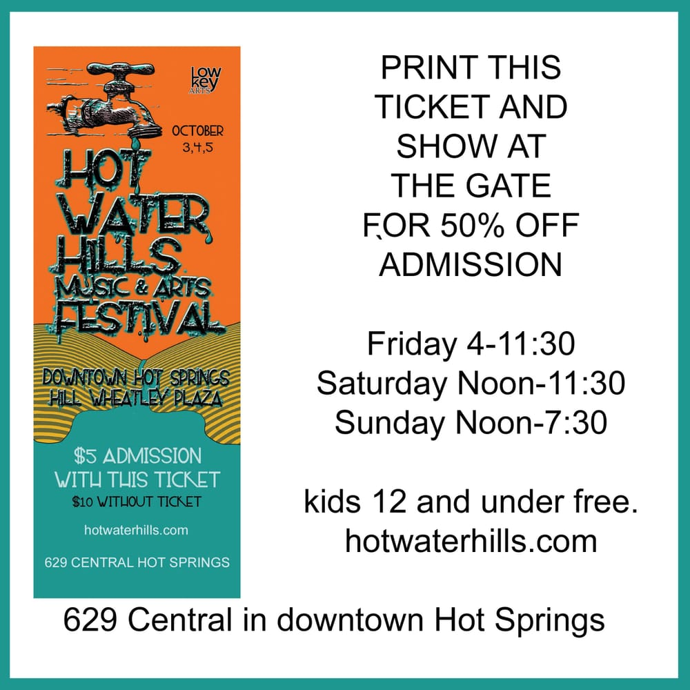 Hot Water Hills Music & Art Festival: 629 Central Ave, Hot Springs, AR
