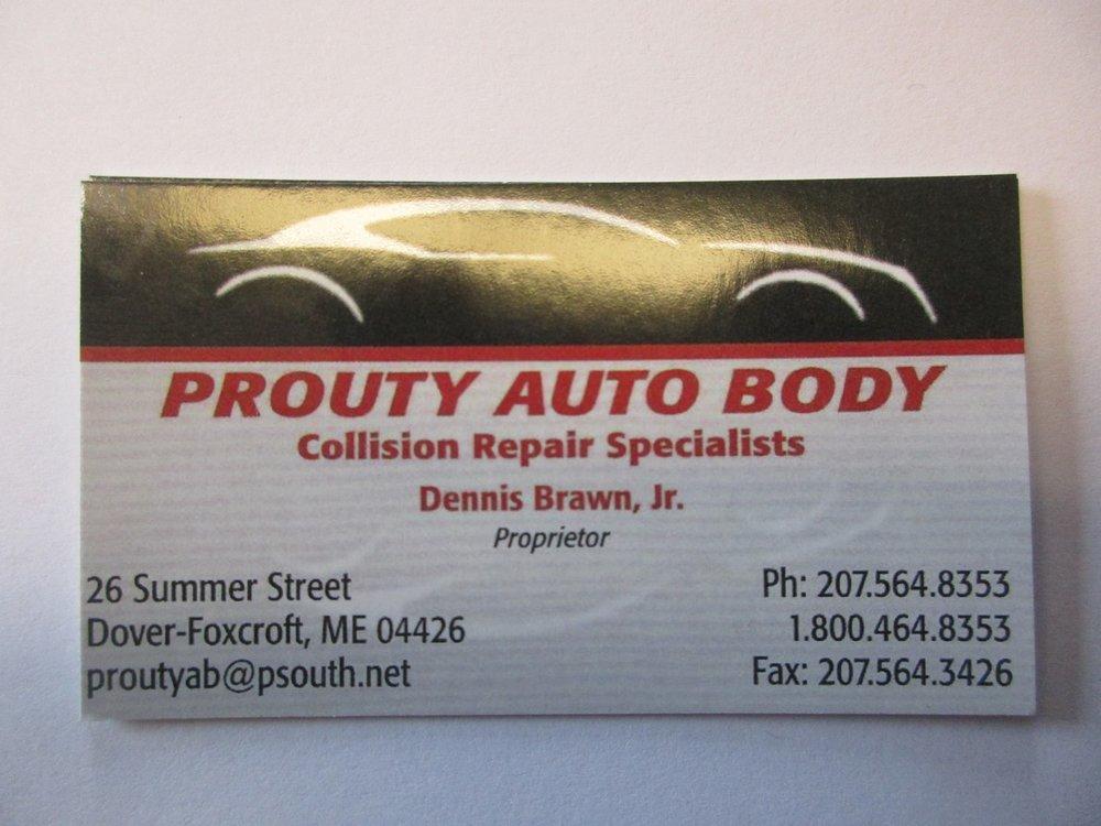 Prouty Auto Body: 26 Summer St, Dover Foxcroft, ME