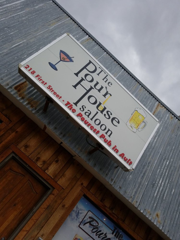 Pour House Saloon: 218 E 1st St, Ault, CO
