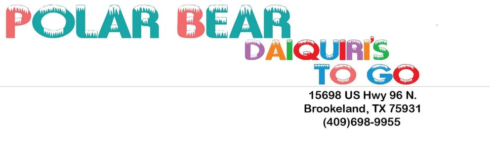 Polar Bear Daiquiris To Go: 15698 Hwy 96 N, Brookeland, TX