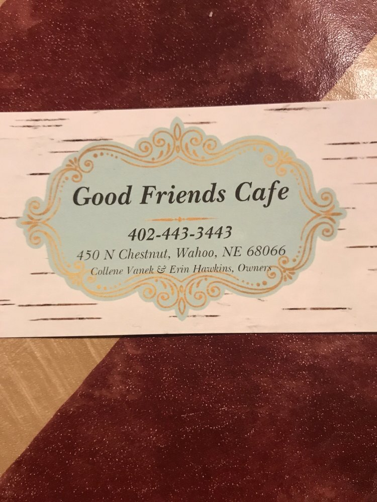 Good Friends Cafe: 450 N Chestnut St, Wahoo, NE