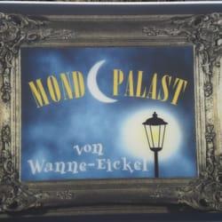 Mondpalast Wanne Eickel