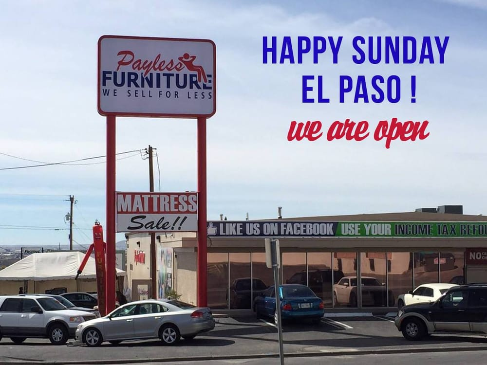 Payless Furniture St Ngt Heminredning 1045 Hawkins Blvd El Paso Tx Usa Yelp