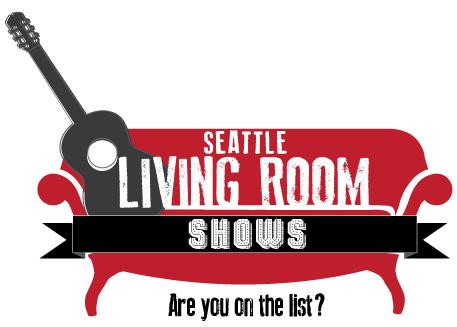 Seattle Living Room Shows & Seattle Secret Shows