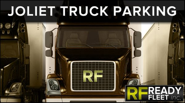 Joliet Truck Parking by Ready Fleet 3801 Centerpoint Way Joliet, IL