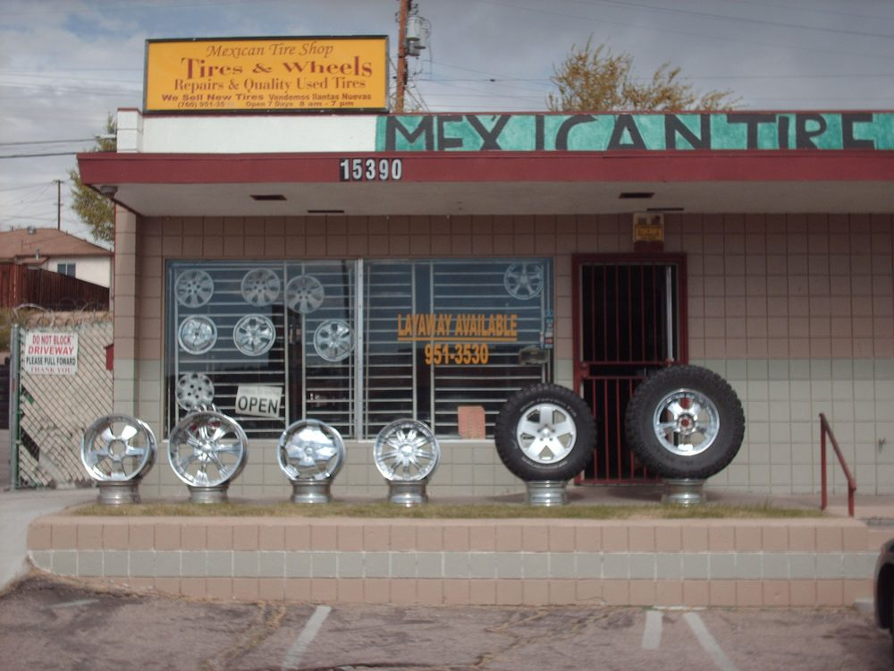 Mexican Tire Auto Repair Tires 15390 Seventh St Victorville
