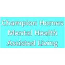 Champion Homes Mental Health Assisted Living Assisted Living