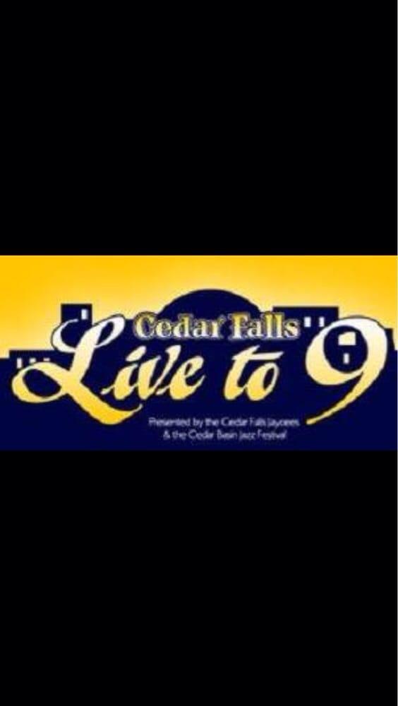 Live to 9: 1st & Franklin St, Cedar Falls, IA