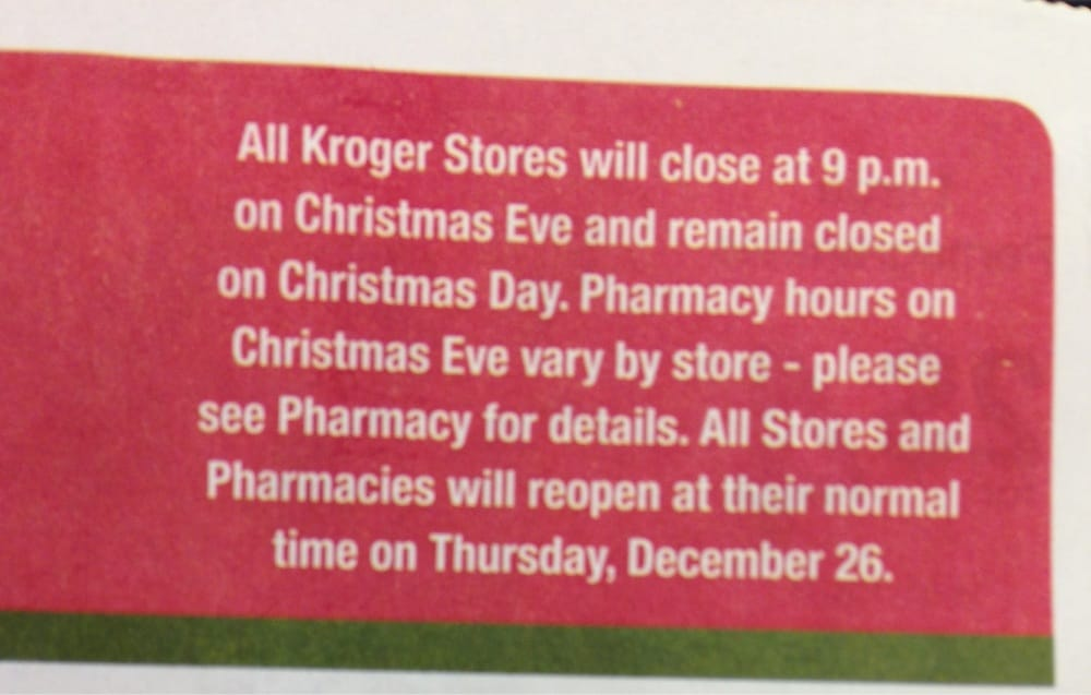 Krogers closed Christmas Day period!!! - Yelp