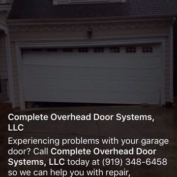 Photo Of Complete Overhead Door Systems   Fuquay Varina, NC, United States.  Problems