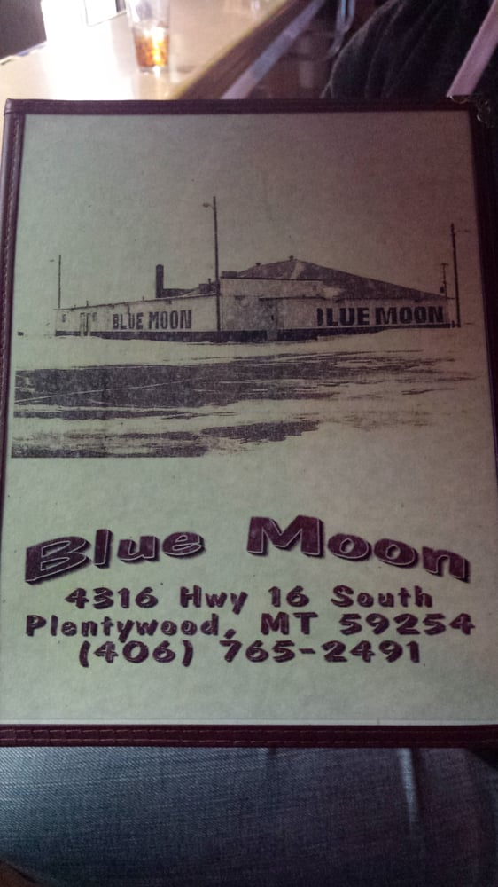 Blue Moon: Plentywood, MT