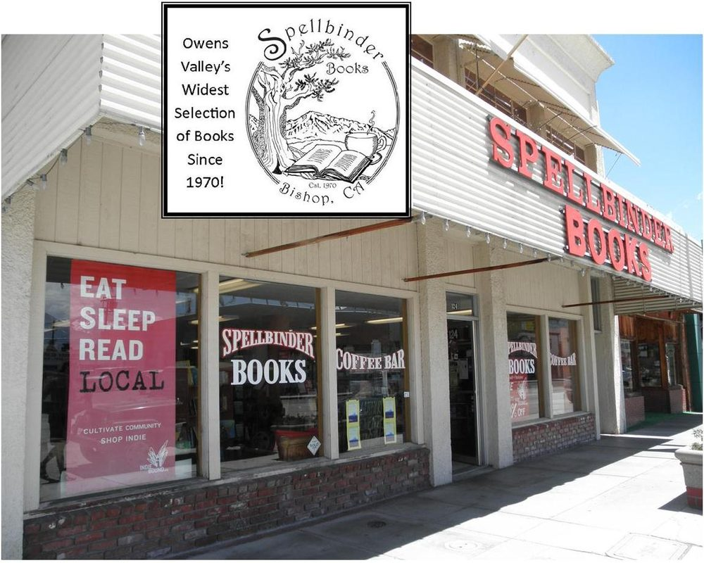Spellbinder Books: 124 S Main St, Bishop, CA