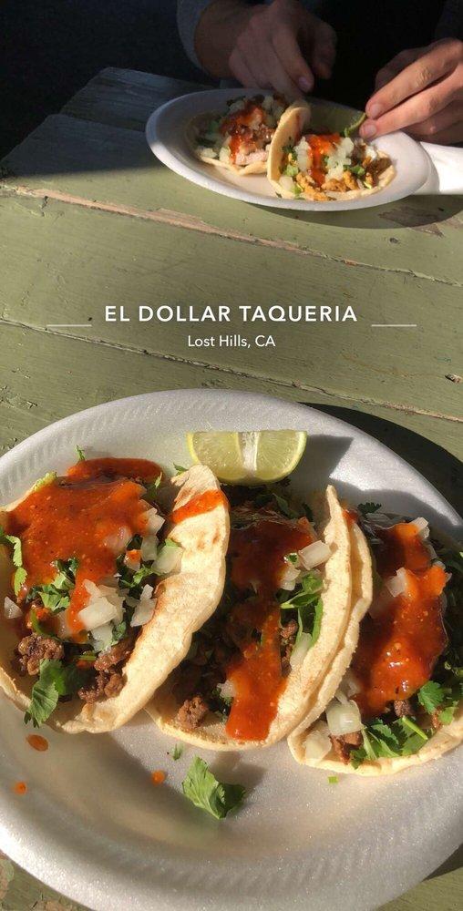 El Dollar Taqueria: 14820 Aloma St, Lost Hills, CA