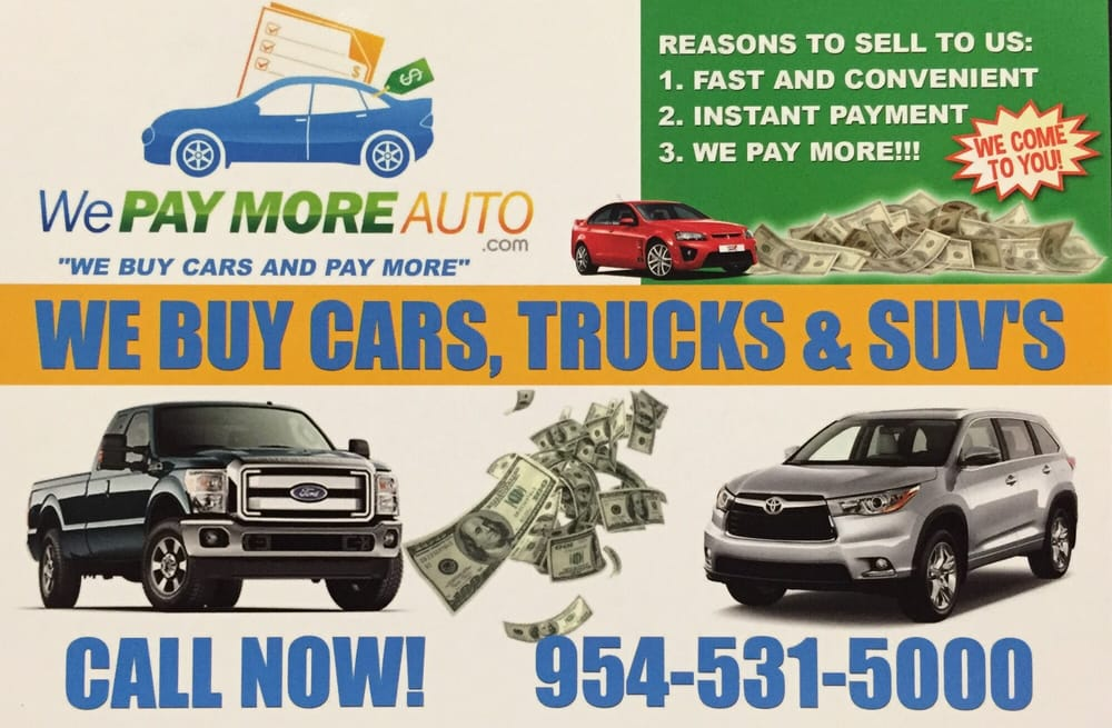 We Pay More Auto - 18 Reviews - Car Buyers - 1621 Banks Rd, Margate ...