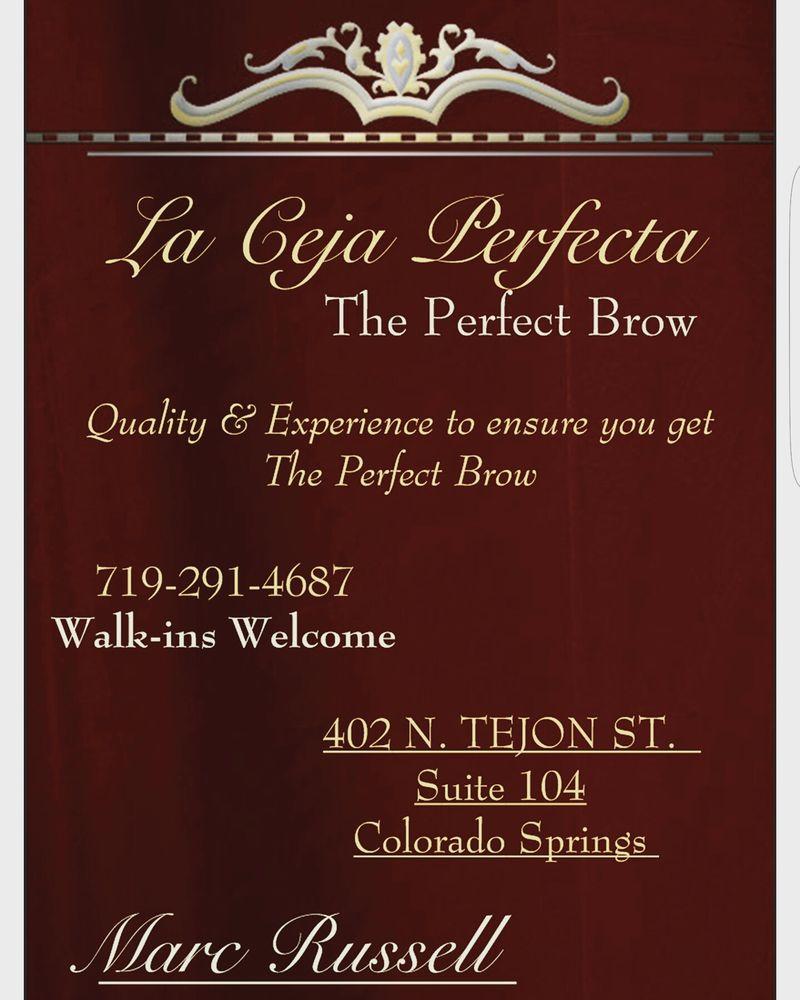 La Ceja Perfecta The Perfect Brow - Threading Services - 402 N Tejon ...