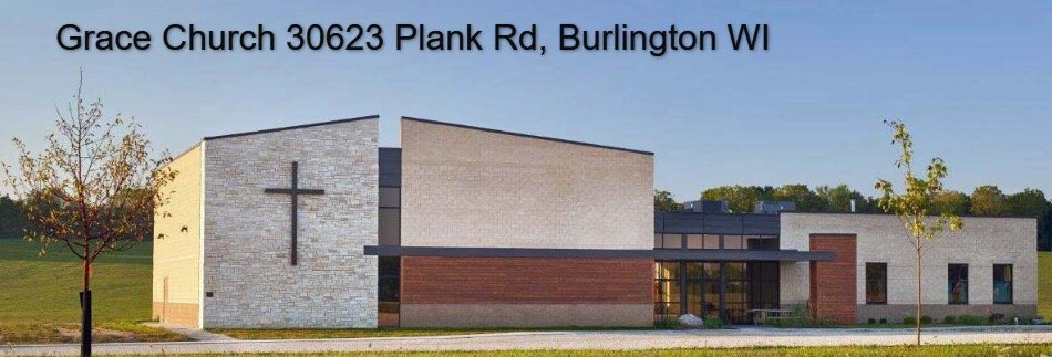 Grace Church: 30623 Plank Rd, Burlington, WI