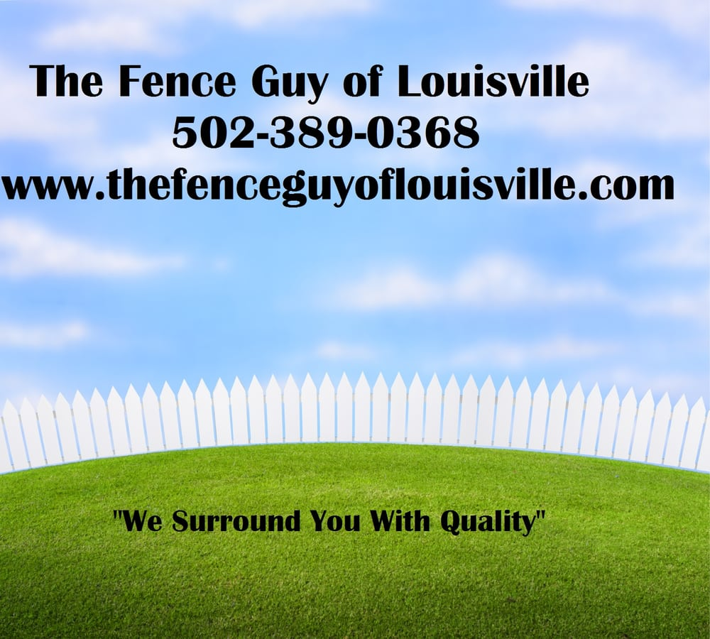 The Fence Guy of Louisville