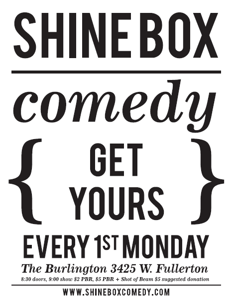 Shine Box Comedy: 3425 W Fullerton Ave, Chicago, IL