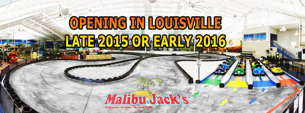 Malibu Jacks Louisville >> Go karts, laser tag, mini golf and more are coming to Louisville late 2015 or early 2016. - Yelp