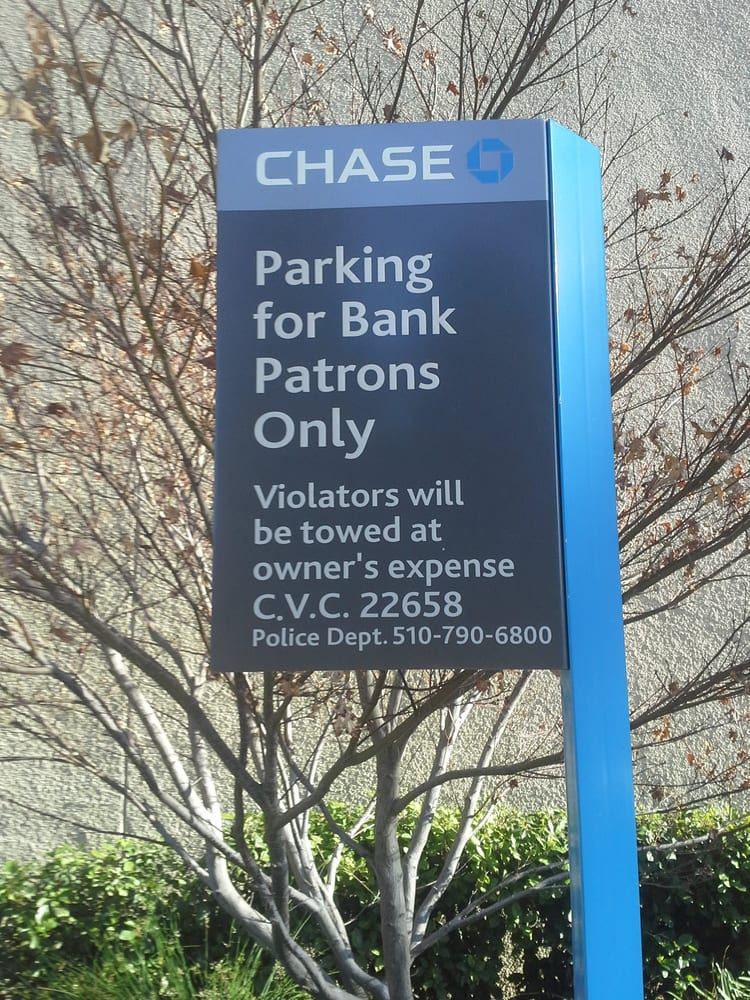 Parking For CHASE Bank Patrons Only! Violators Will Be
