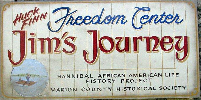Jim's Journey: The Huck Finn Freedom Center: 509 N 3rd St, Hannibal, MO