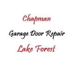 Photo For Chapman Garage Door Repair Lake Forest