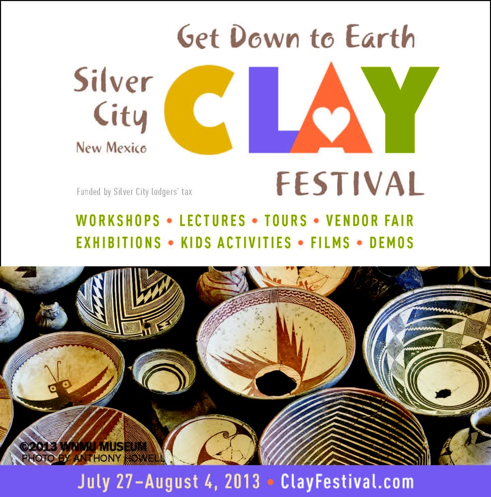 Silver City Clay Festival: 106 N Bullard, Silver City, NM