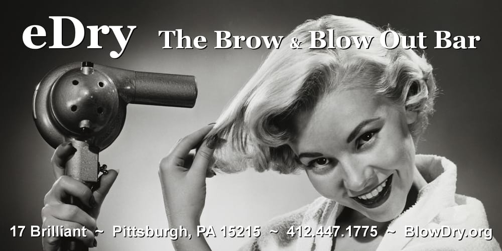 eDry Brow and Blow Dry Bar: 17 Brilliant Ave, Pittsburgh, PA