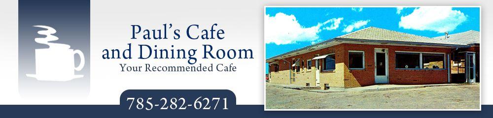 Paul's Cafe & Dining Room: 114 E Hwy 36, Smith Center, KS