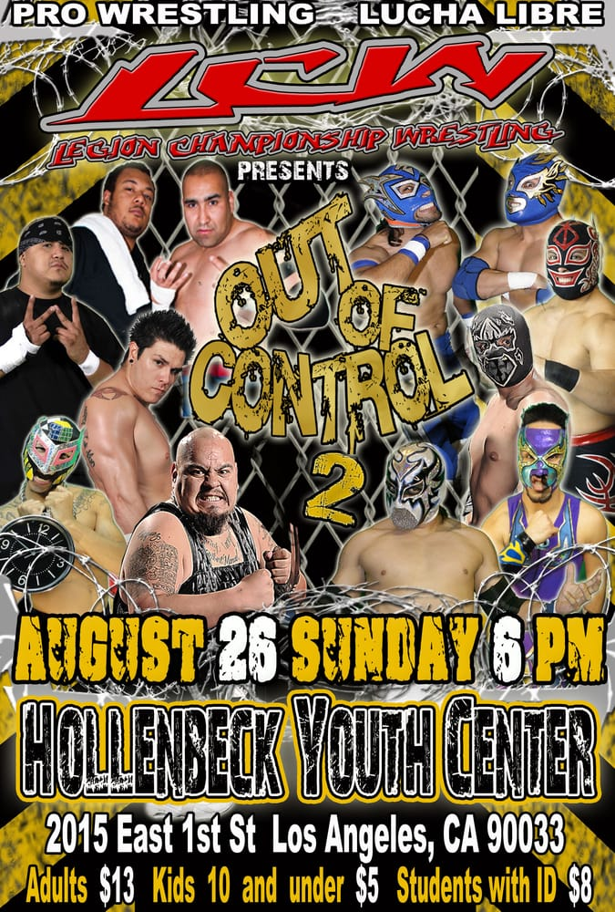 Legion Championship Wrestling: 2900 Calle Pedro Infante St, Los Angeles, CA