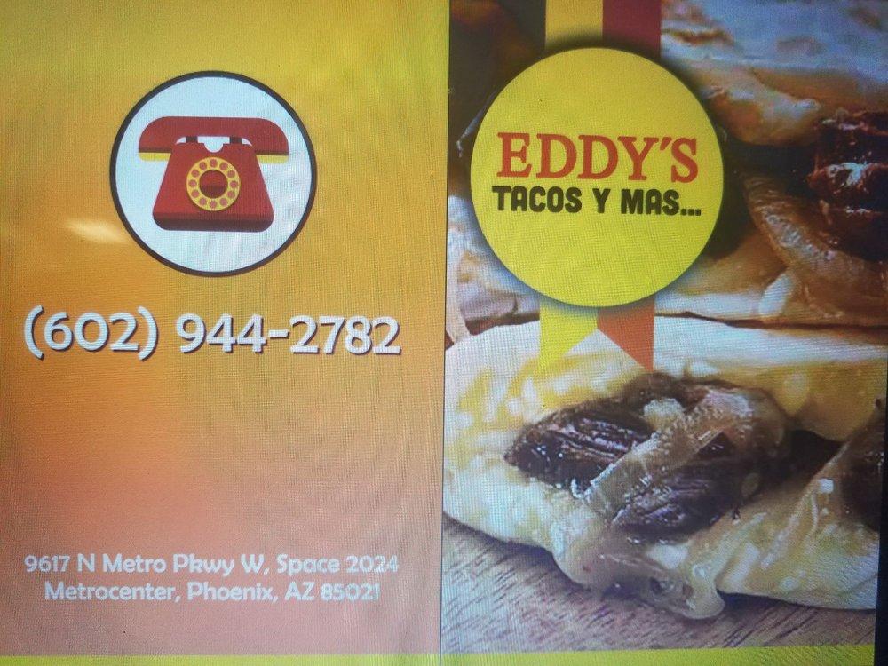 Eddy's Tacos Y Mas: 9617 N Metro Prkway, Phoenix, AZ