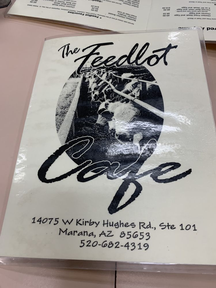 The Feedlot Cafe at Marana Stockyards: 14075 W Kirby Hughes Rd, Marana, AZ