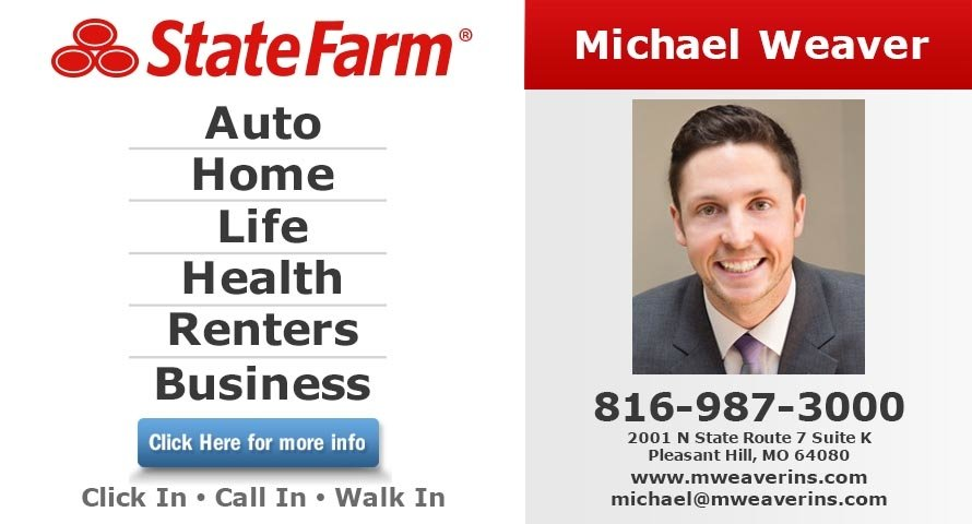 Michael Weaver - State Farm Insurance Agent: 2001 N State Route 7, Pleasant Hill, MO