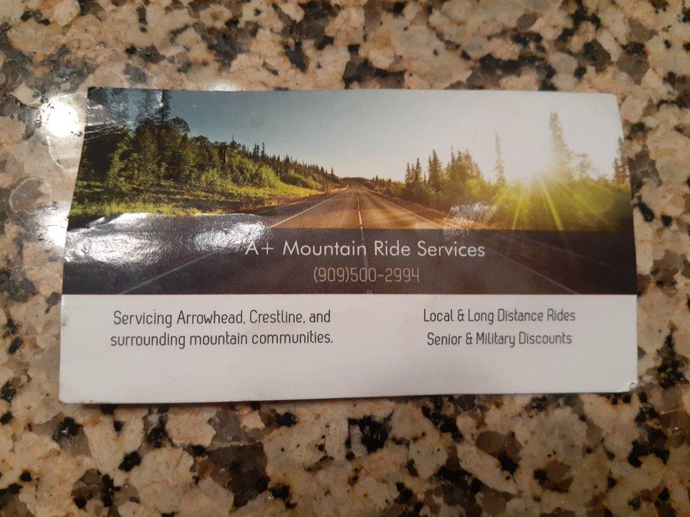 A+ Mountain Ride Services: Crestline, CA