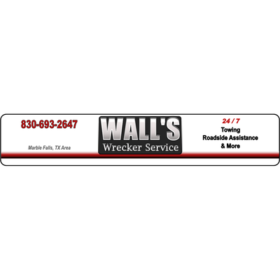 Wall's Wrecker Service 5246 N US Highway 281 Marble Falls