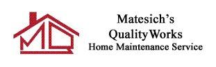 Matesich's Qualityworks: 8 Summer Dr, Dillsburg, PA