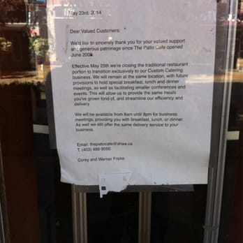 Photo Of The Patio Café   Medicine Hat, AB, Canada. Closure Letter