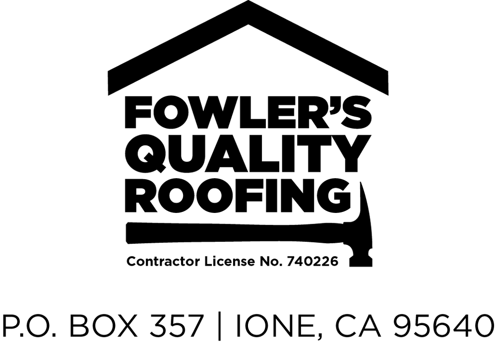 Fowler's Quality Roofing: Ione, CA