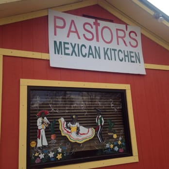 Pastors Kitchen Mexican Food
