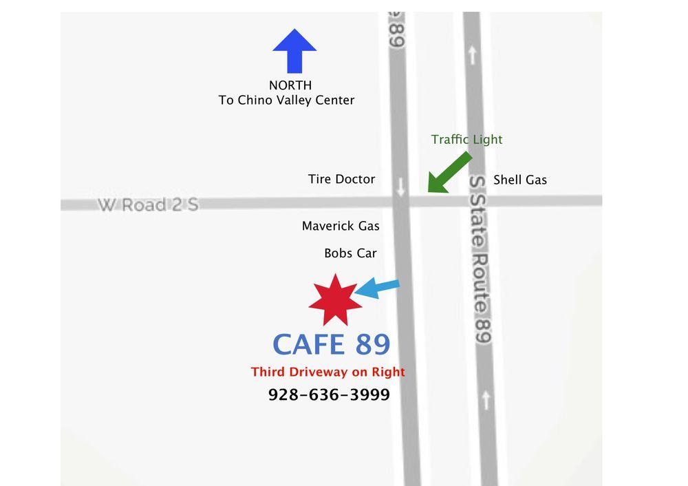 Cafe 89: 1120 S Hwy 89, Chino Valley, AZ