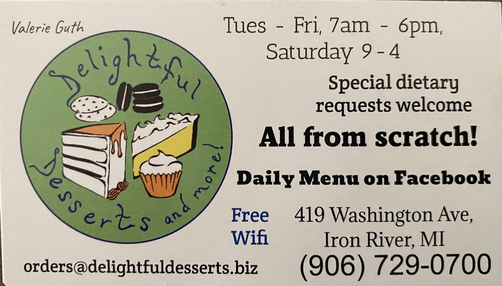 Delightful Desserts and More: 419 Washington Ave, Iron River, MI