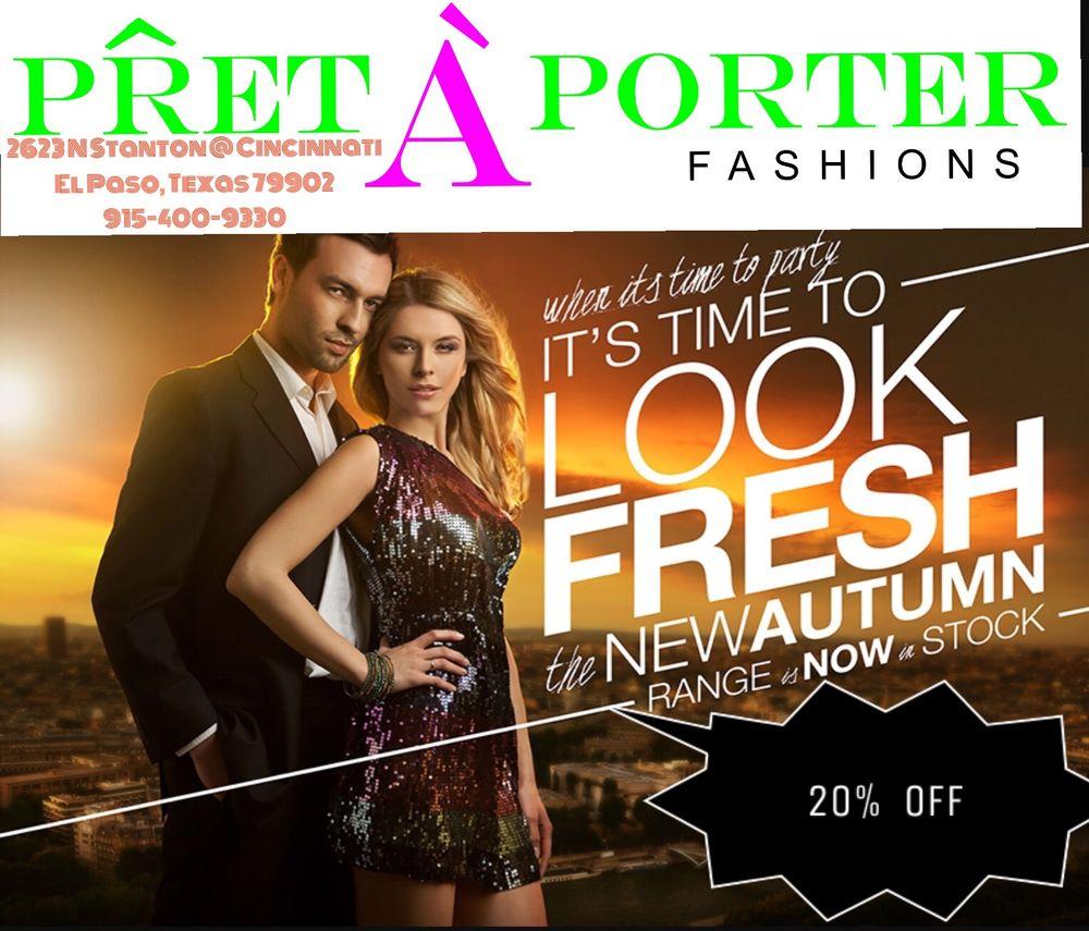 Pret a Porter Fashions
