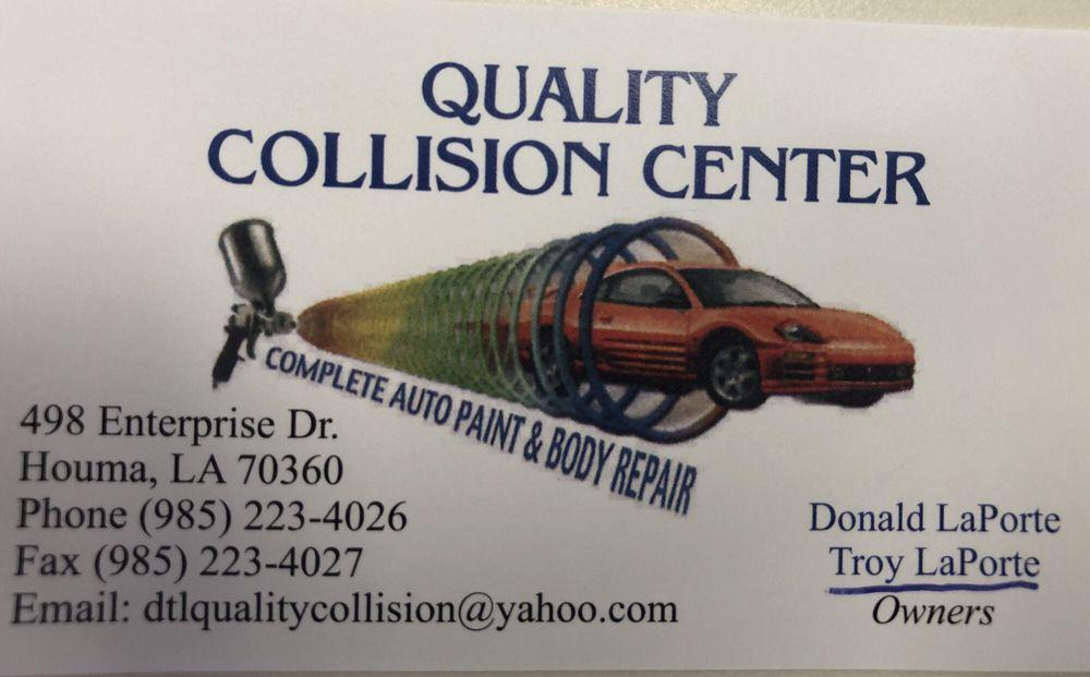 Quality Collision Center: 498 Enterprise Dr, Houma, LA