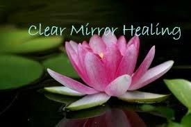 Clear Mirror Healing