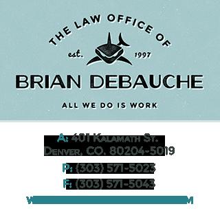 Law Firm of Brian DeBauche, LLC: 401 Kalamath St, Denver, CO